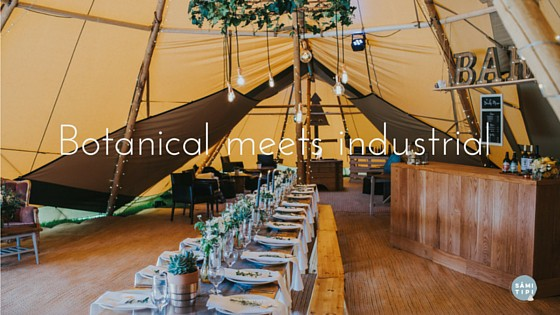 Tipi Styling – Industrial Meets Botanical