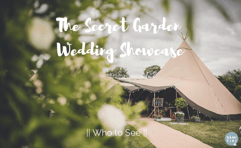 Who to See at the Secret Garden Wedding Showcase