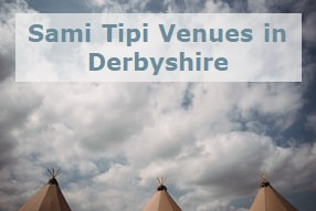 Sami Tipi Event venues in Derbyshire