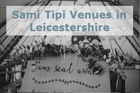 Sami Tipi event venues in Leicestershire
