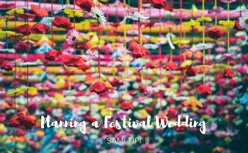 Planning a festival wedding