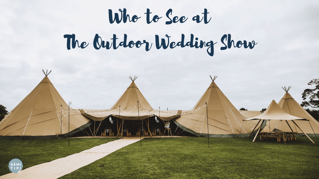 Who to see at The Outdoor Wedding Show