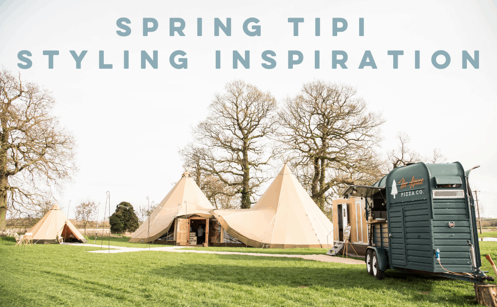 Spring Tipi Styling Inspiration