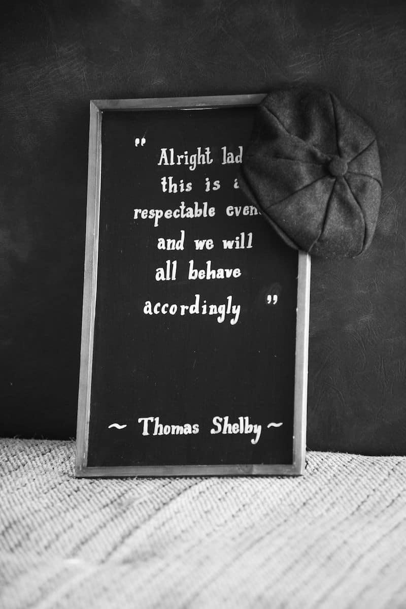 Thomas Shelby Quotes at Tipi Wedding